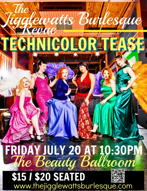 Jigglewatts Burlesque Revue Presents: Technicolor Tease